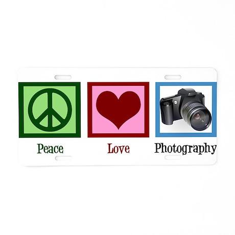 Peace Love Photography Aluminum License Plate