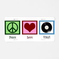 Peace Love Vinyl Aluminum License Plate