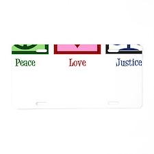 Peace Love Justice Aluminum License Plate