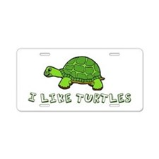 I Like Turtles Aluminum License Plate