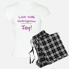 Pink Live With Outrageous Joy Pajamas