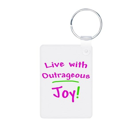 Pink Live With Outrageous Joy Aluminum Photo Keych