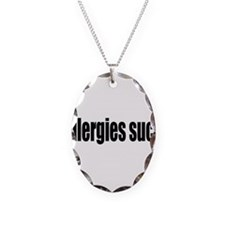 allergies suck Necklace Oval Charm