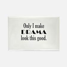 I Make Drama Look Good Rectangle Magnet