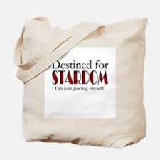 Destined for Stardom Tote Bag