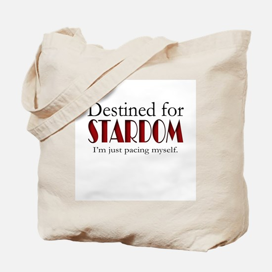 Destined for Stardom Tote Bag