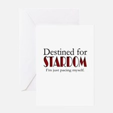 Destined for Stardom Greeting Card