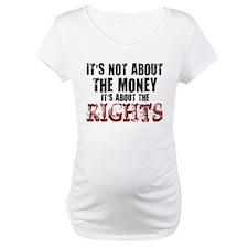 money rights Shirt