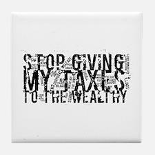 Stop Wealthy Welfare Tile Coaster