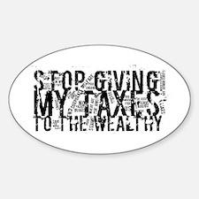 Stop Wealthy Welfare Sticker (Oval)