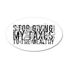 Stop Wealthy Welfare 22x14 Oval Wall Peel