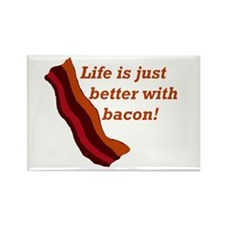 Cute Lifes better with bacon Rectangle Magnet