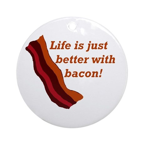 Ornament (Round) life with bacon