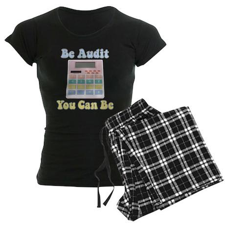 Be Audit You Can Be Women's Dark Pajamas