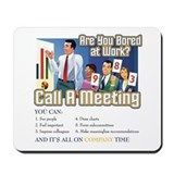 Meeting humor Mouse Pads