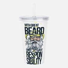 With Great Beard comes Acrylic Double-wall Tumbler