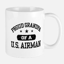 Proud Grandpa of a US Airman Mug