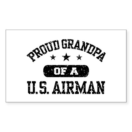 Proud Grandpa of a US Airman Sticker (Rectangle)