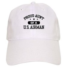 Proud Aunt of a US Airman Baseball Cap