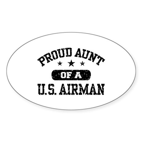 Proud Aunt of a US Airman Sticker (Oval)