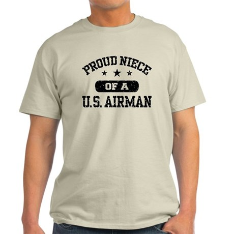 Proud Niece of a US Airman Light T-Shirt