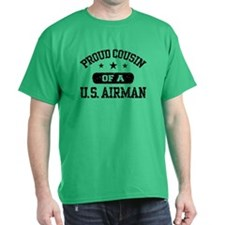 Proud Cousin of a US Airman T-Shirt