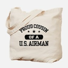 Proud Cousin of a US Airman Tote Bag