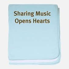 Sharing Music Opens Hearts baby blanket