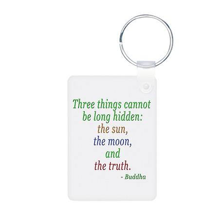THREE THINGS BUDDHA QUOTE Aluminum Photo Keychain