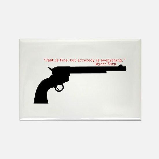 Wyatt Earp Quote Rectangle Magnet