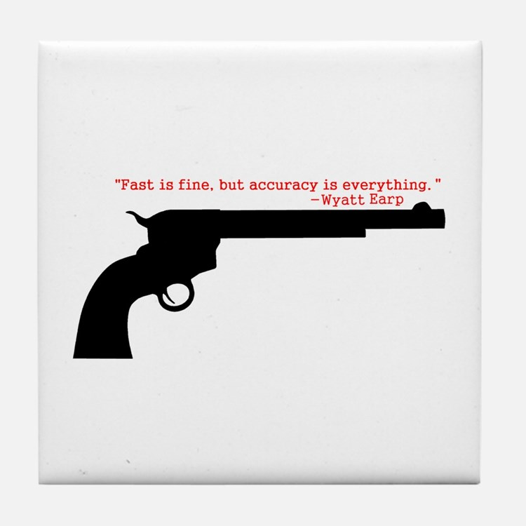 Wyatt Earp Quote Tile Coaster