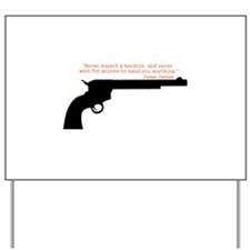 Jesse James Quote Yard Sign