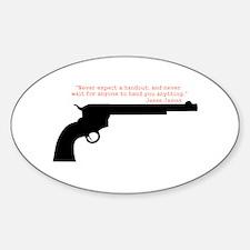 Jesse James Quote Sticker (Oval)