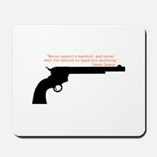 Jesse James Quote Mousepad
