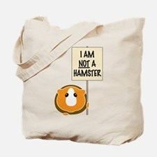 I am Not a Hamster Tote Bag