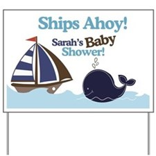 Cute Ships ahoy baby shower Yard Sign