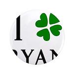 """""""I Heart/Luck Ryan"""" 3.5"""" Button (100 pack)"""