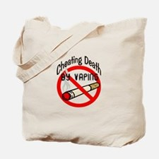 Cheating Death by Vaping Tote Bag