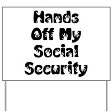 Social Security Yard Sign