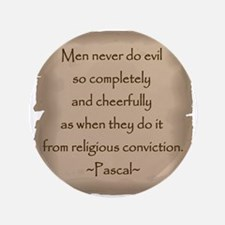 "Pascal Quote 3.5"" Button"