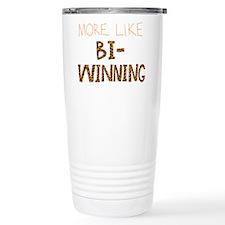 More Like Bi-Winning Travel Mug