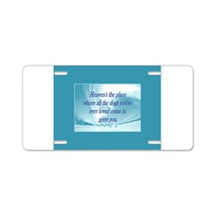 Dogs Heaven Aluminum License Plate