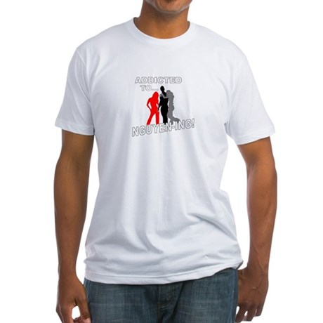 Addicted to Nguyen-ing Men's Fitted T-Shirt