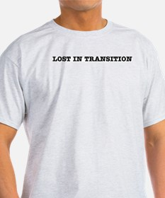 """Lost in Transition"" Ash Grey T-Shirt"
