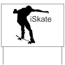iSkate Yard Sign