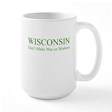 Wisconsin: Don't Make War on Mug