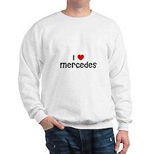 I * Mercedes Sweatshirt