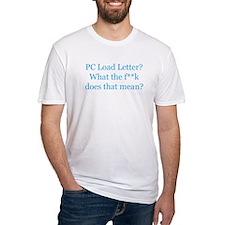 load letter tshirt