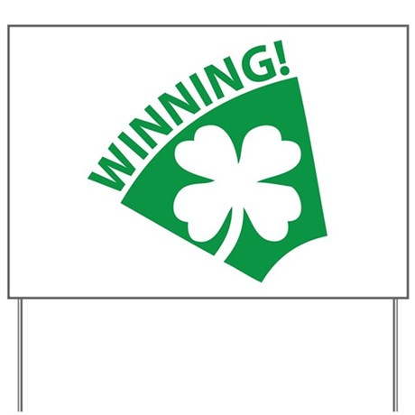 St. Patrick's Day Winning! Yard Sign