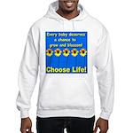 Choose Life Five Flowers Natu Hooded Sweatshirt